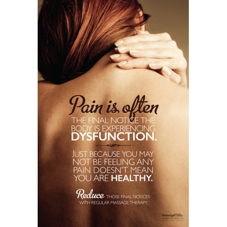 Pain is the Final Notice Poster