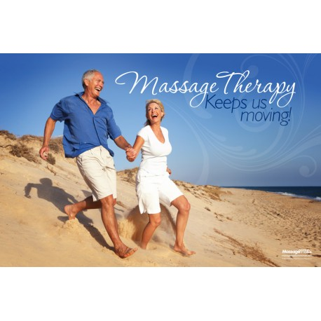 Massage Therapy Keeps Us Moving Poster