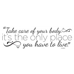 "Take Care of Your Body Decal - 60"" x 22"""
