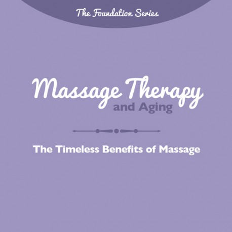 Massage Therapy and Aging Brochure