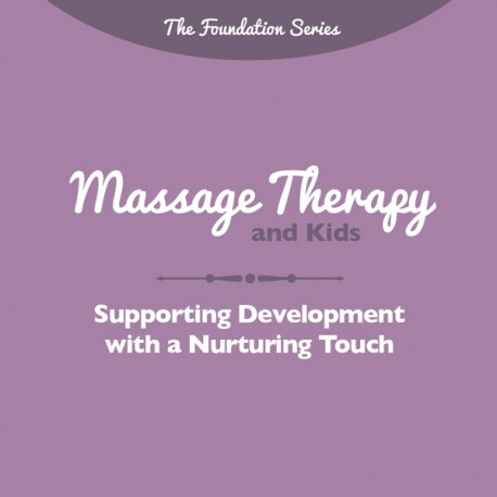 Massage Therapy and Kids Brochure