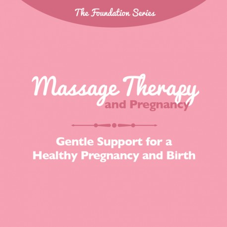 Massage Therapy and Pregnancy Brochure